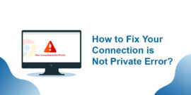 Your Connection is Not Private